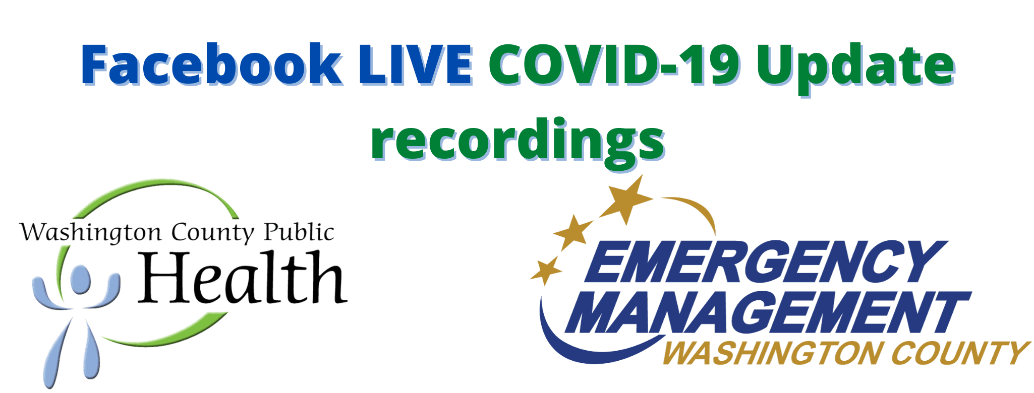 Facebook LIVE COVID-19 Update recordings
